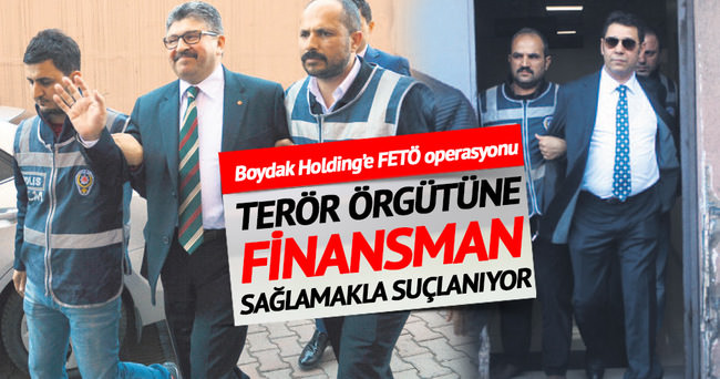 Boydak Holding'e FETÖ operasyonu