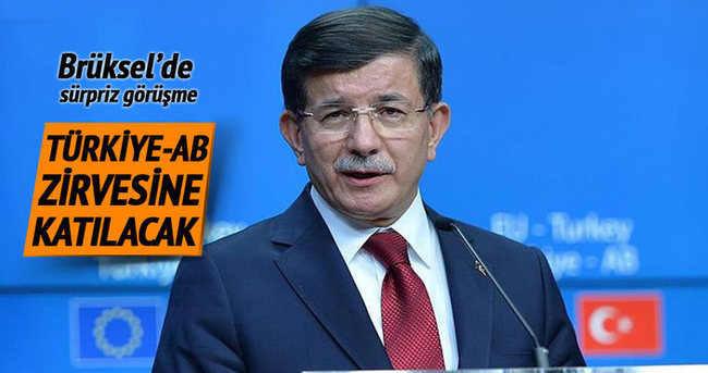 Davutoğlu Türkiye-AB Zirvesi'ne katılacak