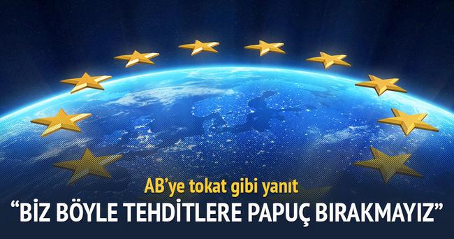 Türkiye'den AB'ye çok sert cevap