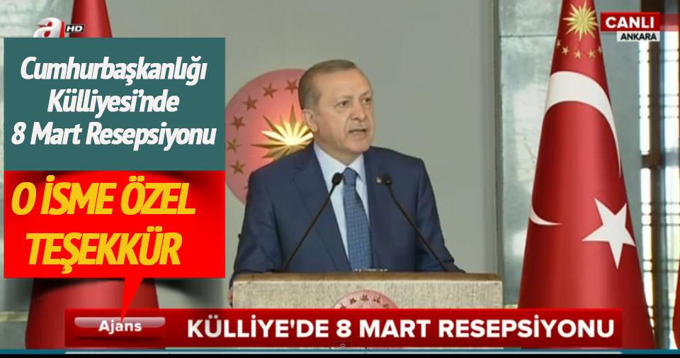 Erdoğan'dan o isme özel teşekkür