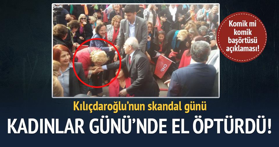 Kılıçdaroğlu'nun skandal günü