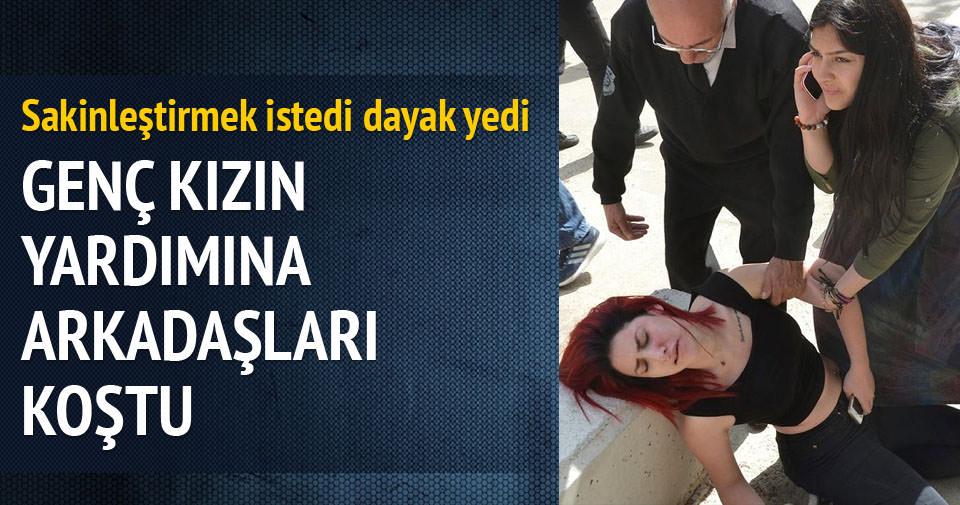 Üniversite kampüsünde kız öğrenci darp edildi