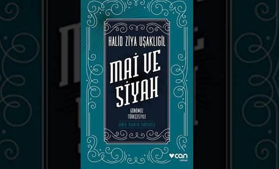 Mai ve Siyah günümüz Türkçesiyle yeniden basıldı