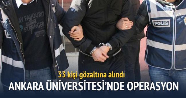 Ankara Üniversitesi'nde operasyon