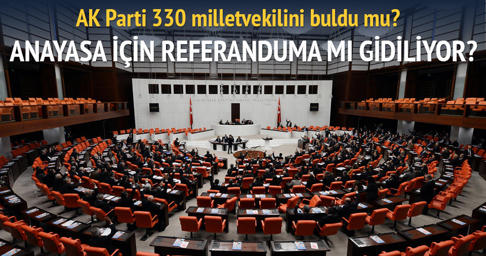 AK Parti 330 milletvekilini buldu mu?
