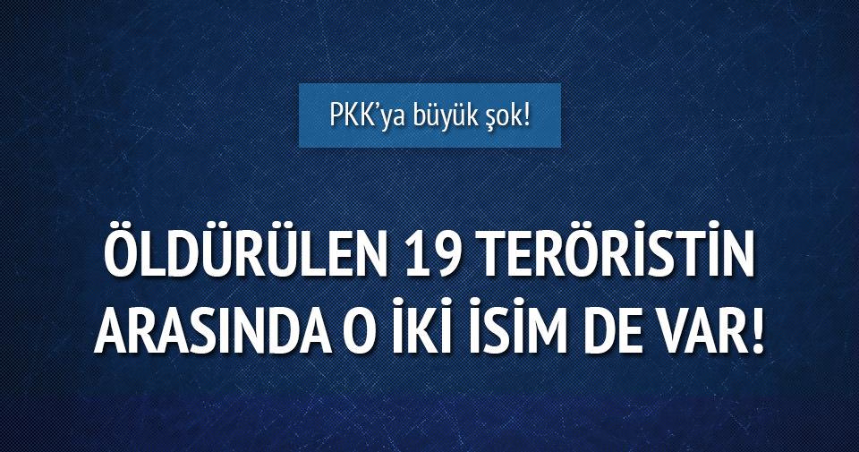 Öldürülen 19 teröristin arasında o iki isim de varmış