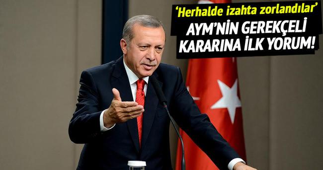 Erdoğan'dan AYM'nin gerekçeli kararına ilk yorum!
