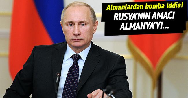 'Rusya Almanya'yı istikrarsızlaştırmak istiyor'