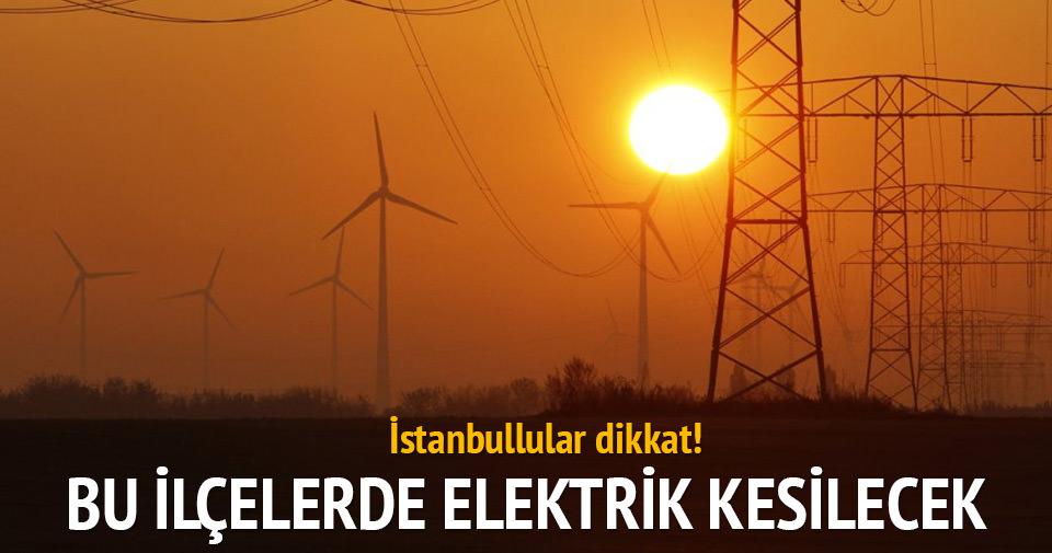 İstanbul'da yarın 4 ilçede elektrik kesilecek
