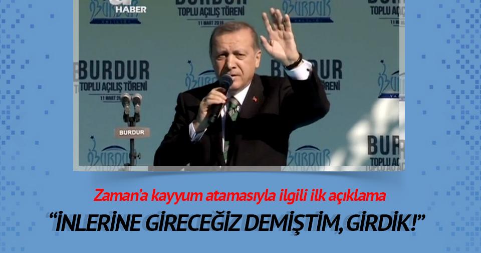 Erdoğan: İnlerine gireceğiz demiştim, girdik mi?