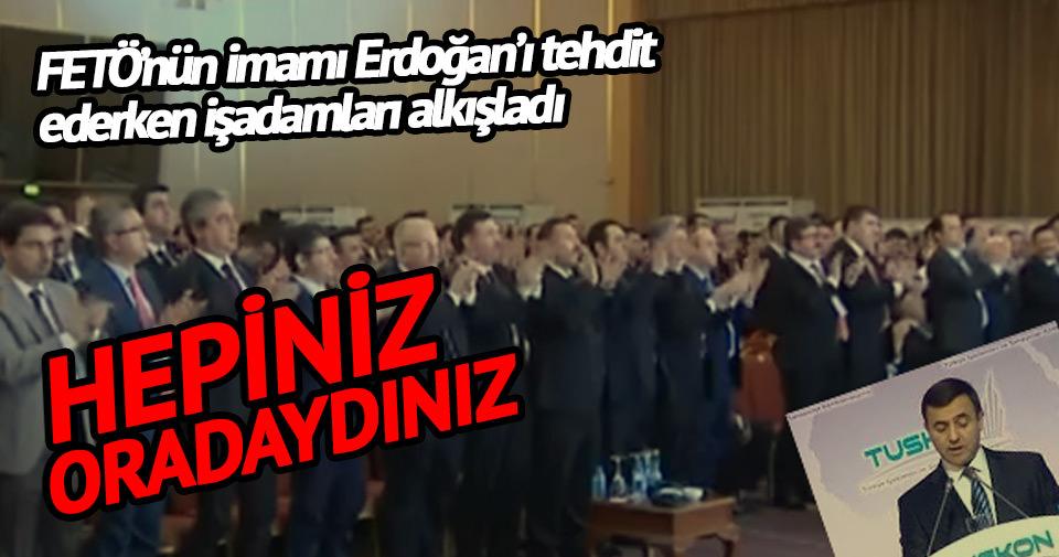 Hepsi Erdoğan'a tehditler savrulurken oradaydı