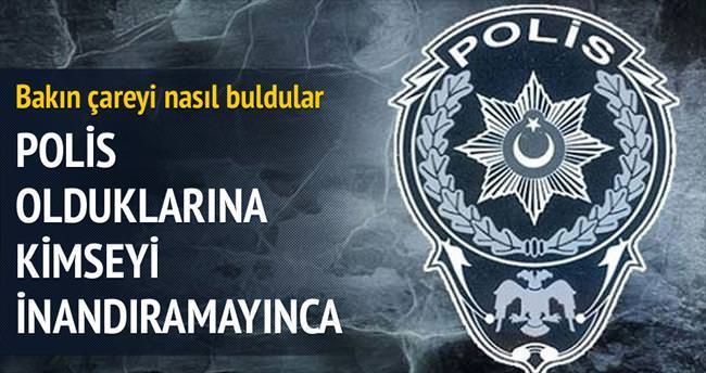 Polisi dolandırıcı sanıp alay ettiler