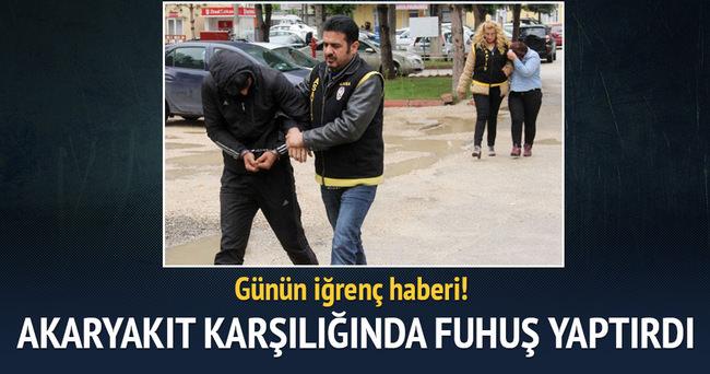 Adana'da akaryakıt karşılığı fuhuşa gözaltı