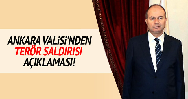 Ankara Valisi'nde terör saldırısı açıklaması!