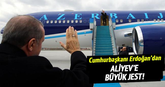 Cumhurbaşkanı Erdoğan'dan Aliyev'e büyük jest!