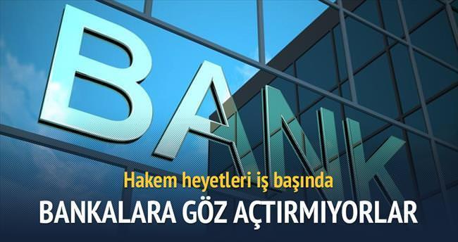 Hakem heyetleri bankalara göz açtırmadı