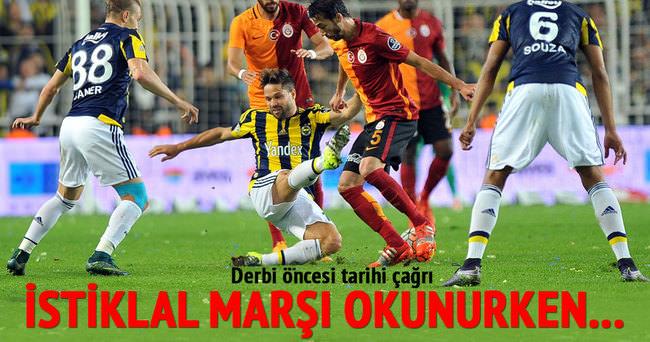 Galatasaray - Fenerbahçe derbisi öncesi tarihi çağrı