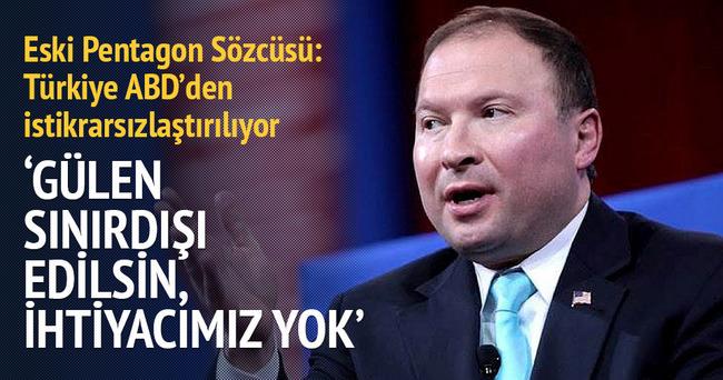 Eski Pentagon Sözcüsü: Türkiye ABD'den istikrarsızlaştırılıyor
