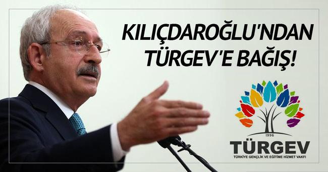 Kılıçdaroğlu'ndan TÜRGEV'e bağış!