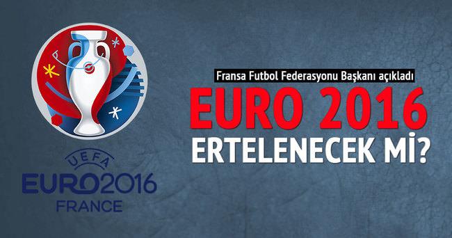 EURO 2016 ertelenecek mi?
