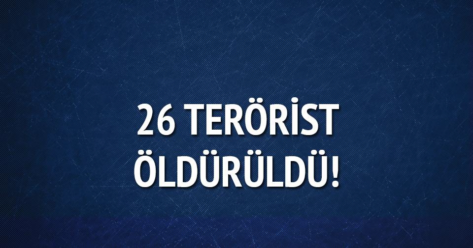 26 PKK'lı öldürüldü