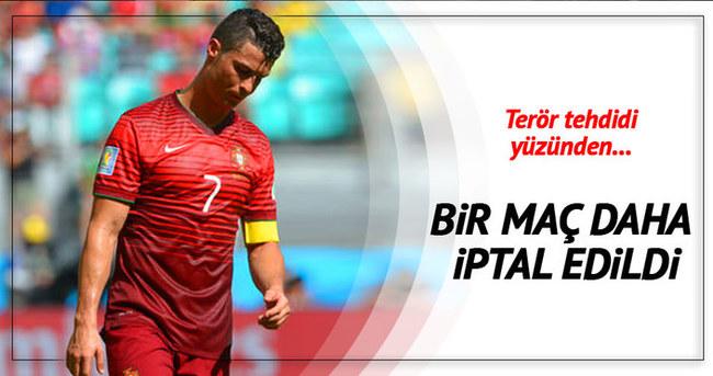 Belçika - Portekiz maçı iptal edildi!