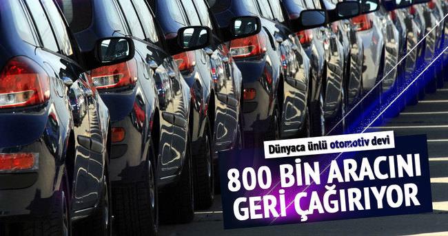 Otomotiv devi 800 bin aracını geri çağırıyor