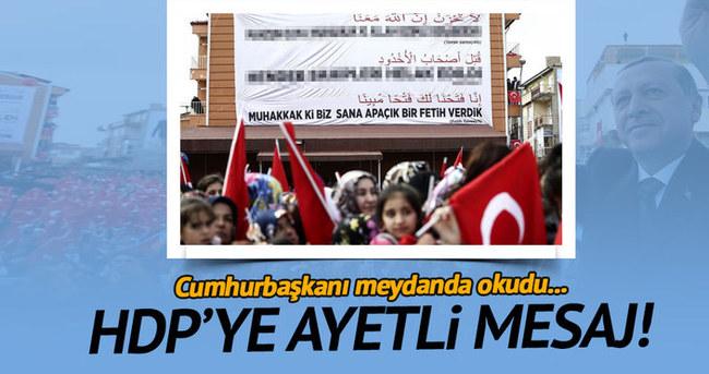 Cumhurbaşkanı'ndan HDP'ye ayetli mesaj!