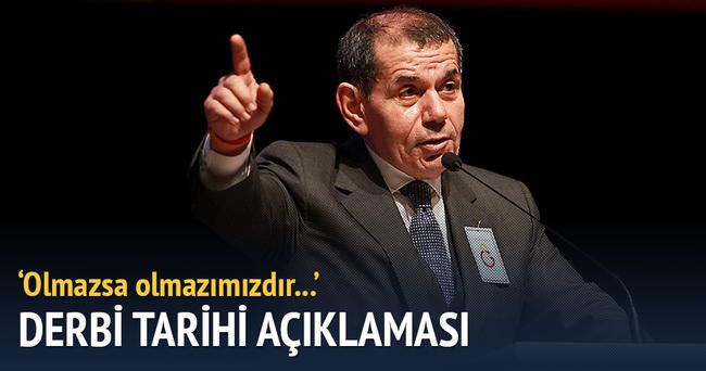 Galatasaray Başkanı Özbek'ten derbi tarihi açıklaması