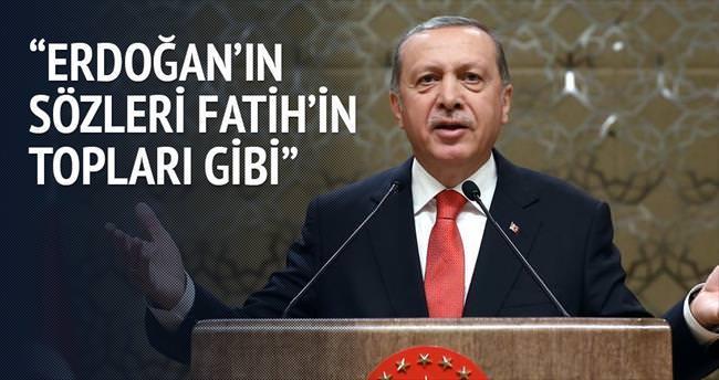 Erdoğan'ın sözleri Fatih'in topları gibi