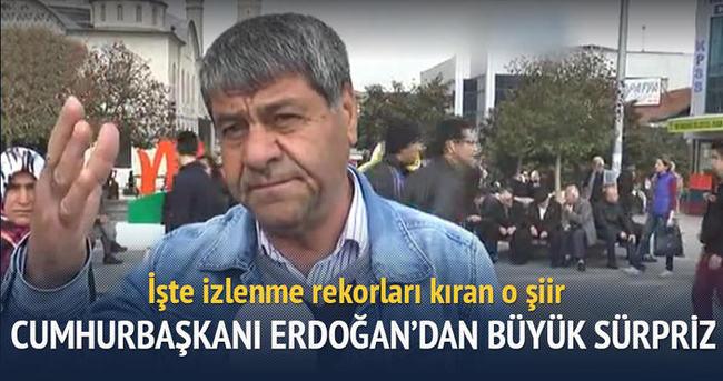 Cumhurbaşkanı Erdoğan'dan o şaire sürpriz
