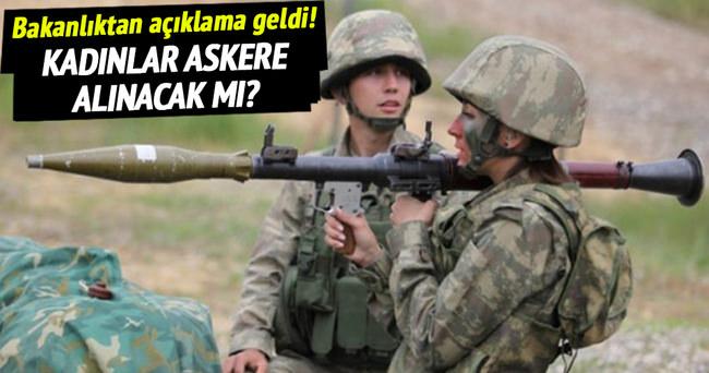 'Kadınların askere alınacağı' iddiasına ilişkin açıklama
