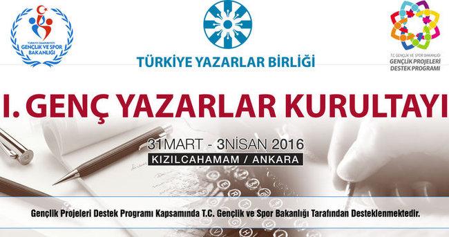 Türkiye'nin ilk Genç Yazarlar Kurultayı başlıyor