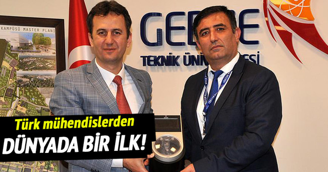 Türk mühendislerden dünyada bir ilk!