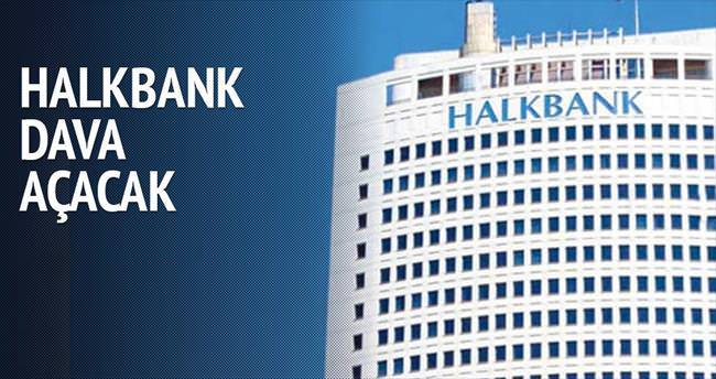 Halkbank dava açacak
