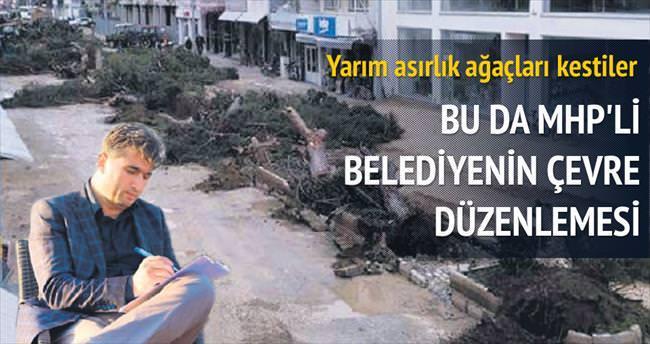 MHP'li belediye çevre düzenledi!