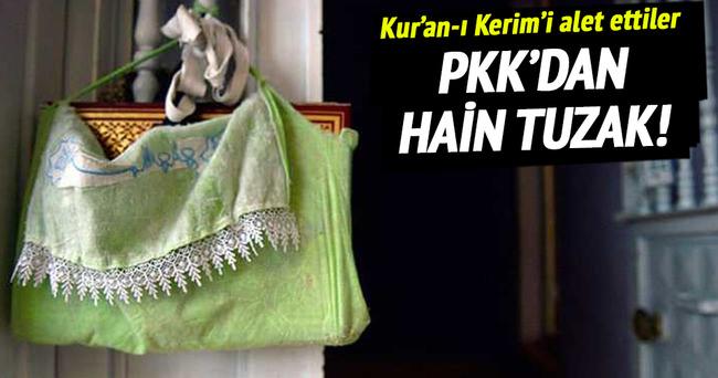 Teröristler tuzaklarına Kur'an-ı Kerim'i de alet etti