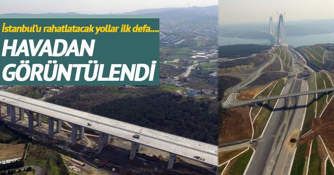 3. Köprü'nün bağlantı yolları havadan görüntülendi