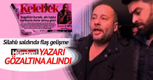 İzzet Çapa, Nişantaşı'ndaki silahlı saldırıyla ilgili gözaltına alındı