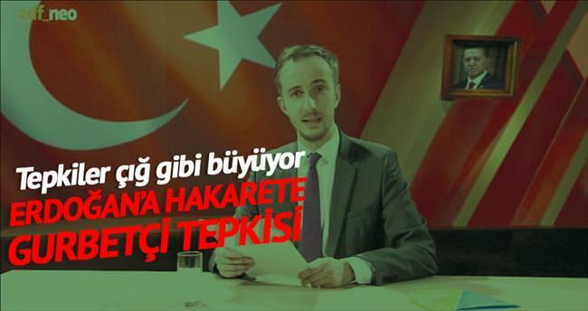 Erdoğan'a çirkin hakarete gurbetçi tepkisi