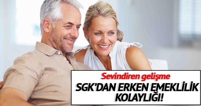 SGK'dan erken emeklilik kolaylığı