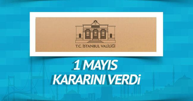 İstanbul Valiliği 1 Mayıs kararını verdi!