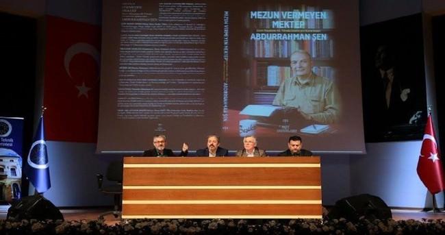 'Mezun Vermeyen Mektep: Abdurrahman Şen'