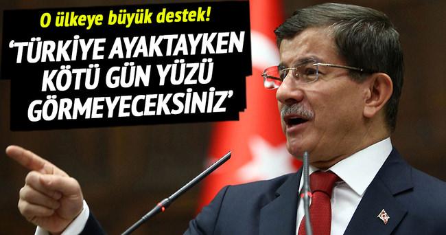 'Türkiye ayaktayken kötü gün yüzü görmeyeceksiniz'
