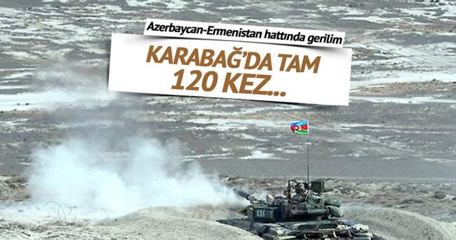 Ermenistan Karabağ'da ateşkesi 120 kez ihlal etti