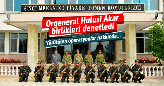 Orgeneral Akar birlikleri denetledi