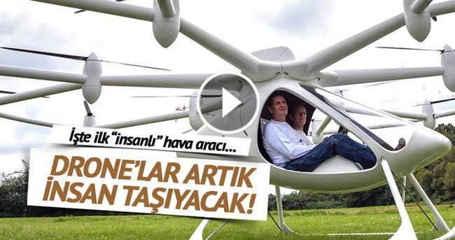 Drone'lar artık insan taşıyor