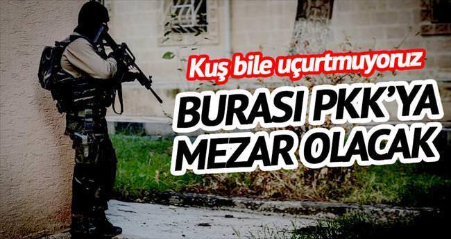 'Nusaybin PKK'ya mezar olacak'