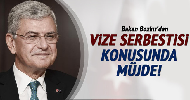 Bakan Bozkır'dan vize serbestisi konusunda müjde