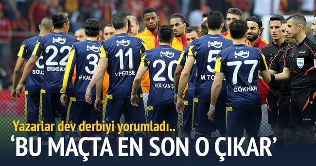 Yazarlar Galatasaray-Fenerbahçe maçını yorumladı